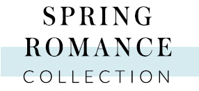 Discover our Spring Romance trend