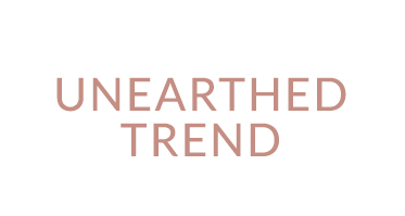 Unearthed Trend